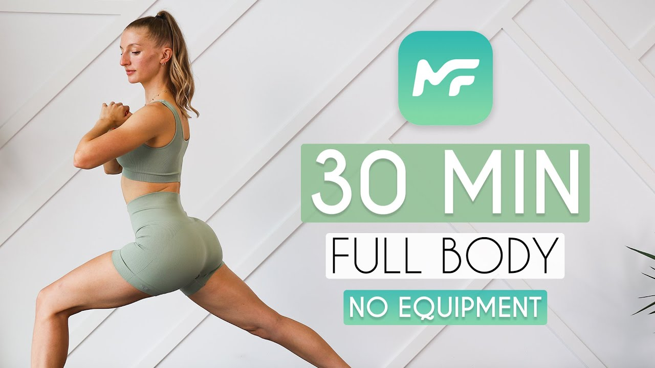 30 MIN FULL BODY WORKOUT No Equipment From the MadFit App