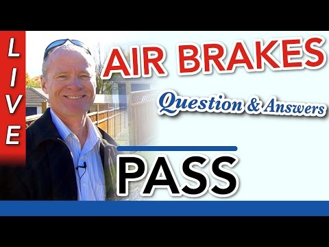 "How to Pass Your CDL (Class #1 & ""A"") Air Brakes :: Q & A"