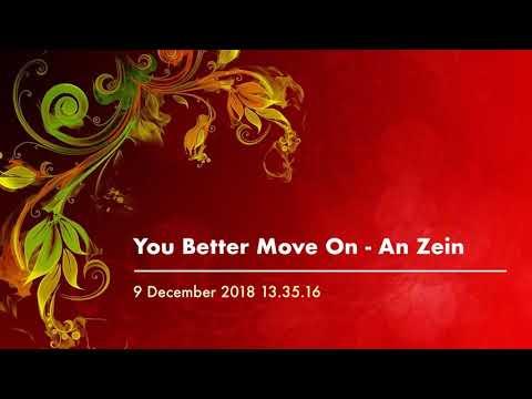 You Better Move On - Zeinazran Zein