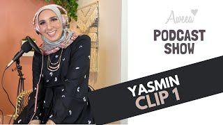 Yasmin - Clip 1 from AWEEA PODCAST Show.