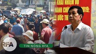 Tin nóng RFA | Chủ tịch Tân Bình quyết ngăn dân giữ đất Lộc Hưng