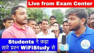 Students ने कहा सारे प्रश्न WiFiStudy से - Live from Exam Center