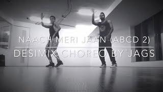NAACH MERI JAAN - ABCD 2 - DESIMIX FITNESS CHOREO BY JAGS