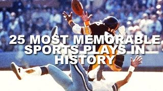 25 Most Memorable Sports Plays In History