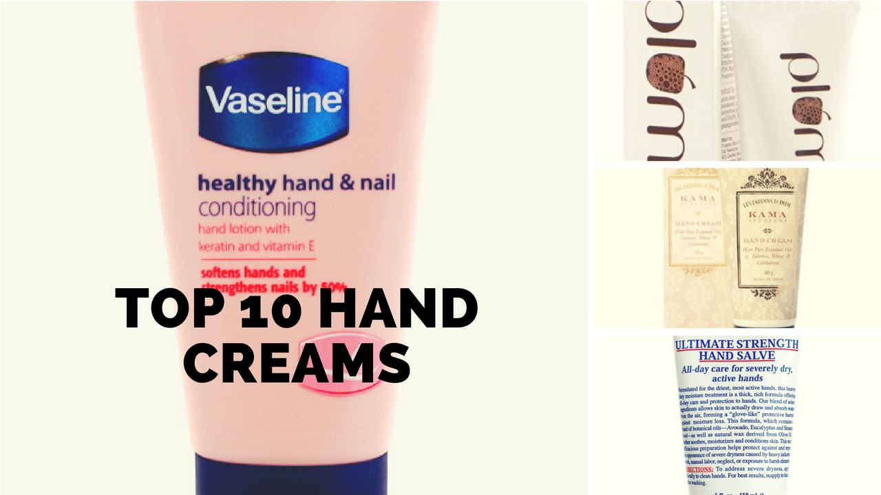 Top 10 Hand Creams In India Best Lotions