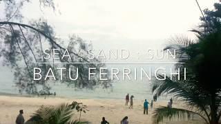 Penang Free & Easy (Part II) : Batu Ferringhi