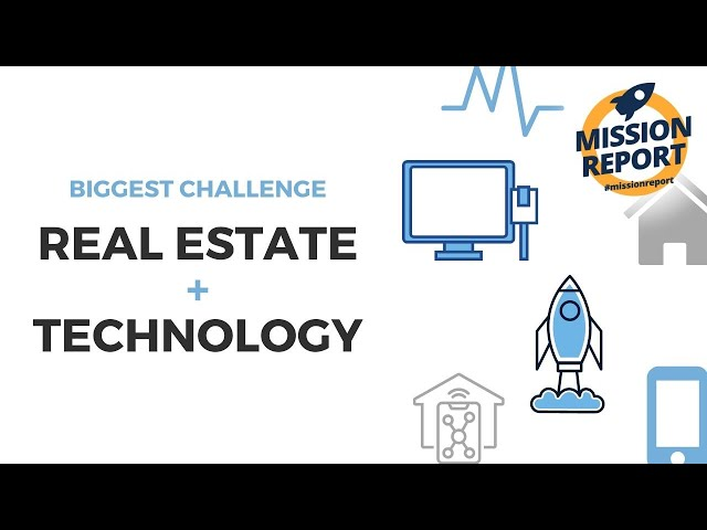#missionreport - What is the biggest challenge when it comes to technology 📲 + real estate? 🏡