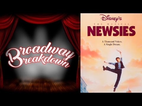 Newsies Film Discussion - Broadway Breakdown