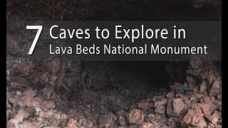 Lava Beds National Monument: 7 Caves to Explore