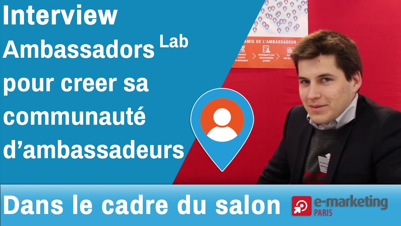 E Marketing Salon Interview Ambassadorslab Au Salon E Marketing Paris Emktp2017