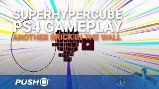 SuperHyperCube PS4 Gameplay: Another Brick in the Wall   PlayStation 4   PlayStation VR