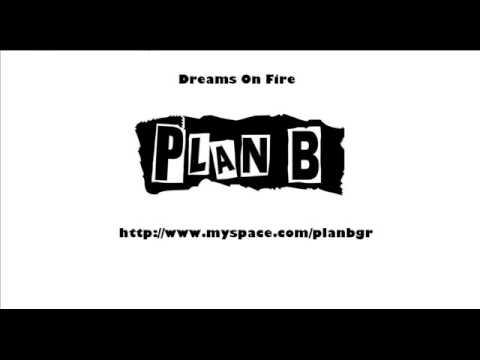 Plan B-Dreams On Fire