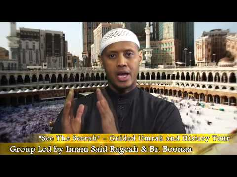 See The Seerah | Guided Umrah and History Tour | March 8th-20th 2014