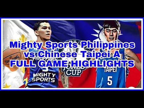 Mighty Sports Philippines Vs Chinese Taipei A  (Jones Cup 2019)
