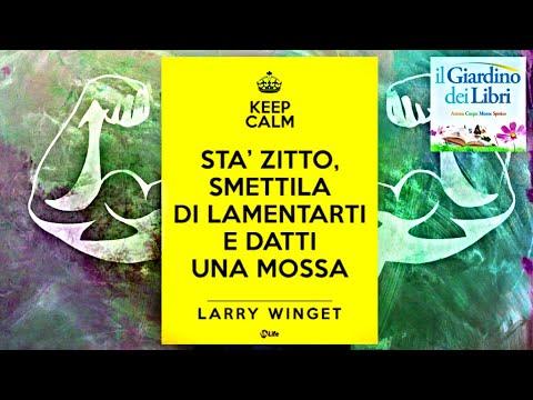 Larry Winget, Stà Zitto, Smettila di Lamentarti e Datti una Mossa!