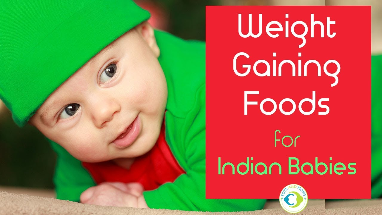 21 healthy weight gaining foods for indian babies with recipes 21 healthy weight gaining foods for indian babies with recipes how to increase baby weight forumfinder Image collections