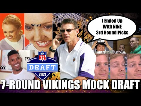 7-Round Minnesota Vikings Mock Draft: Somehow Spielman Ends up with NINE 3rd Round Picks. NINE 🤯🤯🤯