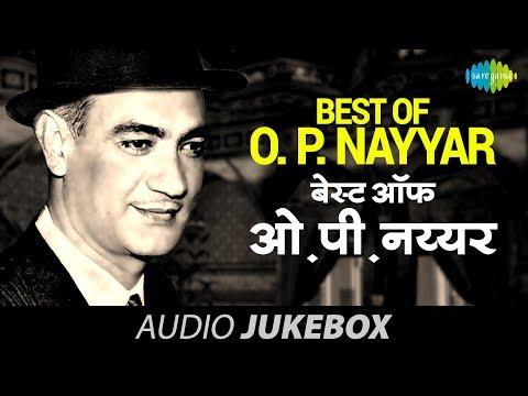 Best Of O. P. Nayyar - Jukebox | Full Songs | Old Bollywood Songs