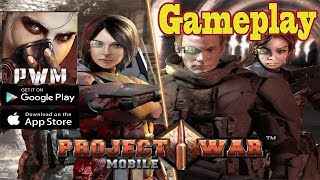 Project War Mobile Walkthrough Gameplay (Android/IOS)