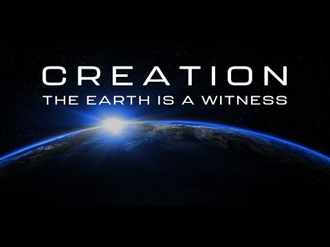 Creation: The Earth is a Witness | Full Movie