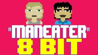 Maneater [8 Bit Tribute to Hall & Oates] - 8 Bit Universe