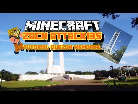 Minecraft tutorial-Quezon Memorial!
