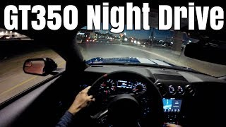 POV Night Drive - 2017 Shelby GT350 Ford Mustang