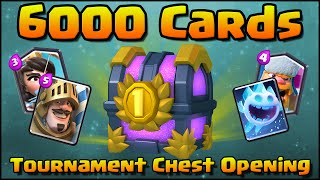 Clash Royale - 6000 CARDS Tournament Chest Opening! First Ever!