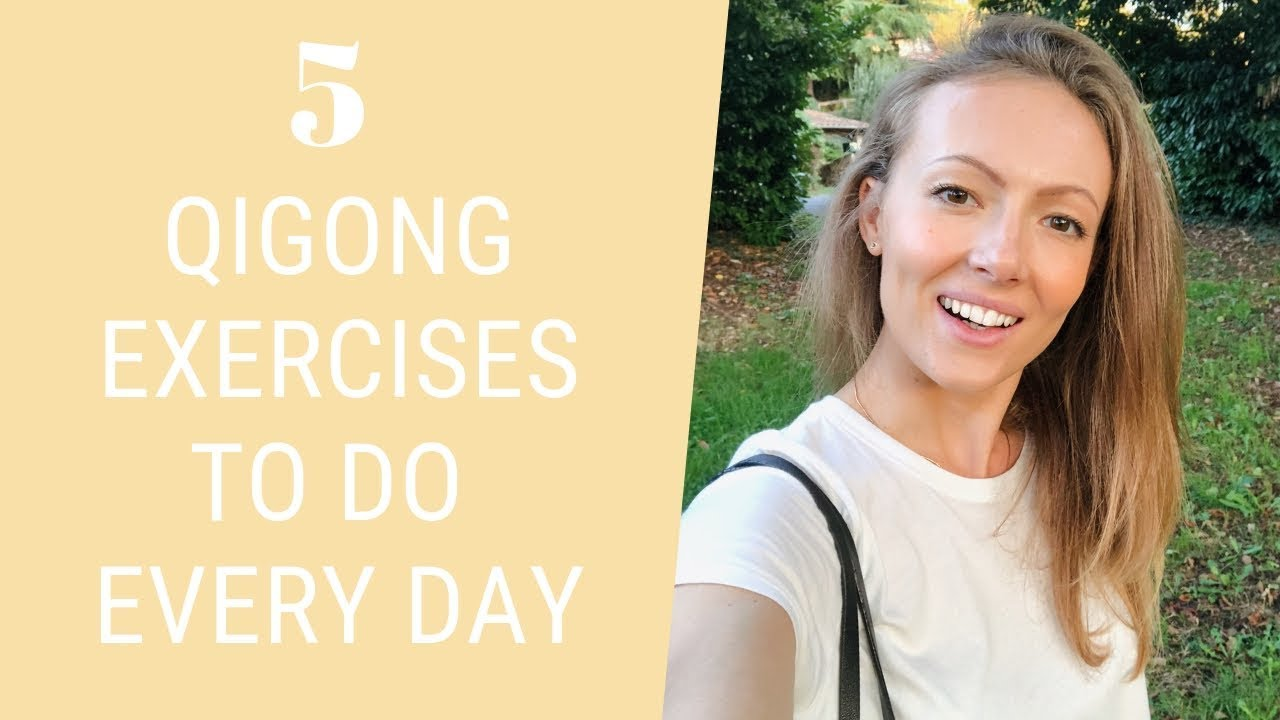 5 Easy Qigong Exercises to Do Every Day - Daily Qigong for Beginners - Easy  Exercises for Seniors