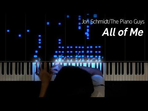 Jon Schmidt - All Of Me (Reupload)