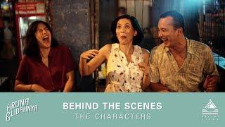 Behind the Scenes #3: The Characters | #ArunaDanLidahnya di Bioskop 27 September 2018