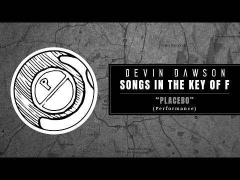 """Devin Dawson - """"Placebo"""" (Songs In The Key Of F Performance)"""