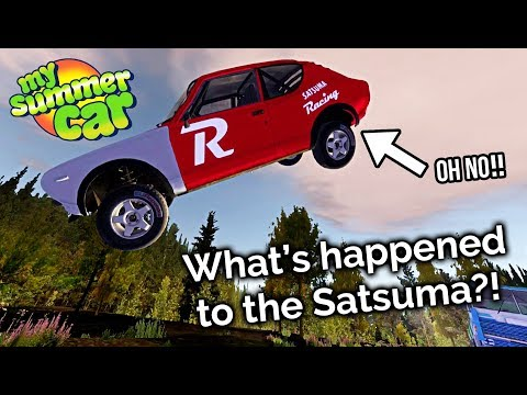 My Summer Car - What's happened to the Satsuma?!