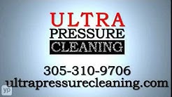 Miami Pressure Cleaning Ultra Pressure Cleaning