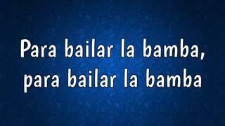 La bamba by Ritchie Valens Engliish leyrics