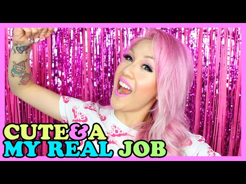 CUTE & A - What is my REAL job!?