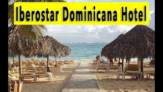 Iberostar Dominicana Hotel 2018