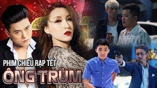 Phim Chiếu Rạp Tết 2019 - Ông Trùm | Vĩnh Thuyên Kim, Quách Ngọc Tuyên, Minh Luân, Hứa Minh Đạt