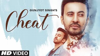 Cheat (Gunjyot Singh) Mp3 Song Download