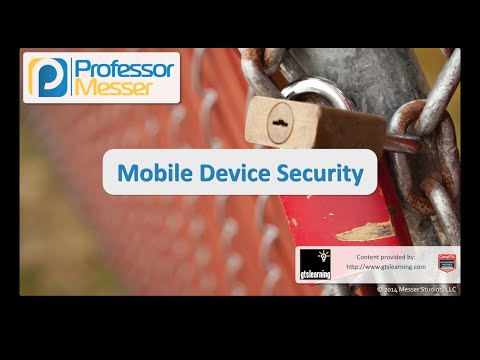 Mobile Device Security - CompTIA Security+ SY0-401: 4.2