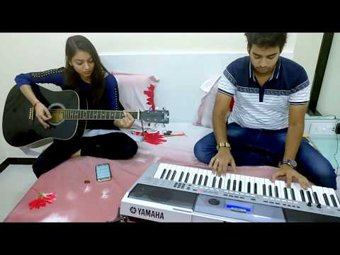 Baarish | Half Girlfriend | Piano & Guitar Instrumental Cover |