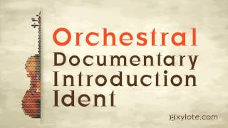 Gambar cover Orchestral Documentary Introduction Ident by Xylote.com