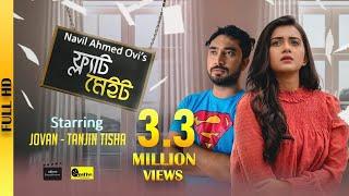 Flatmate   ফ্ল্যাট মেইট   Jovan   Tisha   Siam   Navil   Bangla Romantic Drama 2019