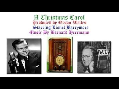 """A Christmas Carol"" CBS Radio 1939 Orson Welles, Lionel Barrymore"