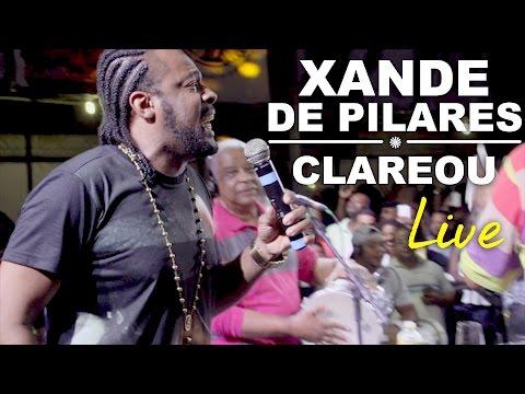 Xande de Pilares - Clareou (live)