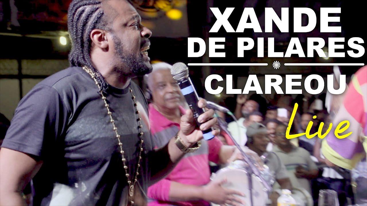 Xande de Pilares - Clareou (live) - YouTube