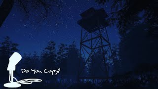 FIREWATCH MEETS HORROR! | Do You Copy? | Indie Horror Game | Free Download Link In Description