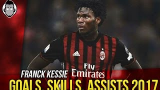 Repeat youtube video Franck KESSIE - Goals, Skills & Assists 2017   Welcome to AC MILAN?
