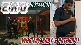 EXO - Obsession MV REACTION: I'M PREGNANT!!! 😫☠️😫☠️⚰️