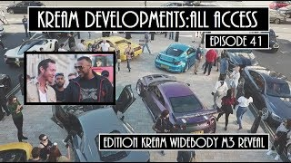 EXCLUSIVE EDITION KREAM WIDEBODY BMW M3 REVEAL - Kream Developments:All access Episode 40